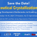 Save the Date! Pharmaceutical Crystallization Summit